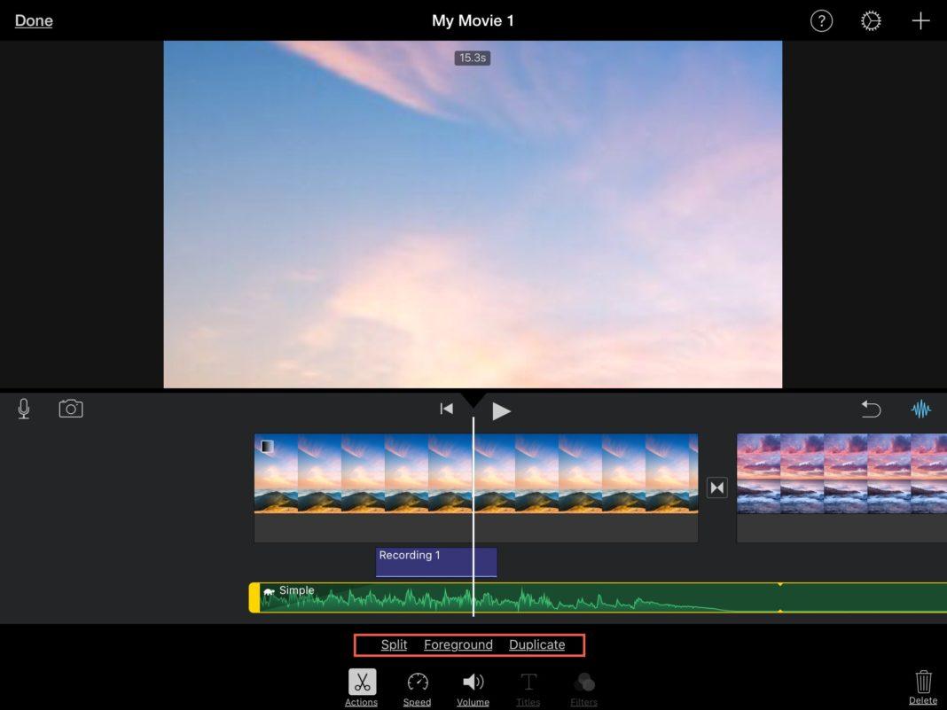 Разделение, передний план и дублирование настроек iMovie на iOS